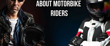Misconceptions About Motorbike Riders